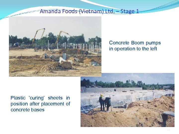 Amanda Foods (Vietnam) Ltd. – Stage 1 Concrete Boom pumps in operation to the