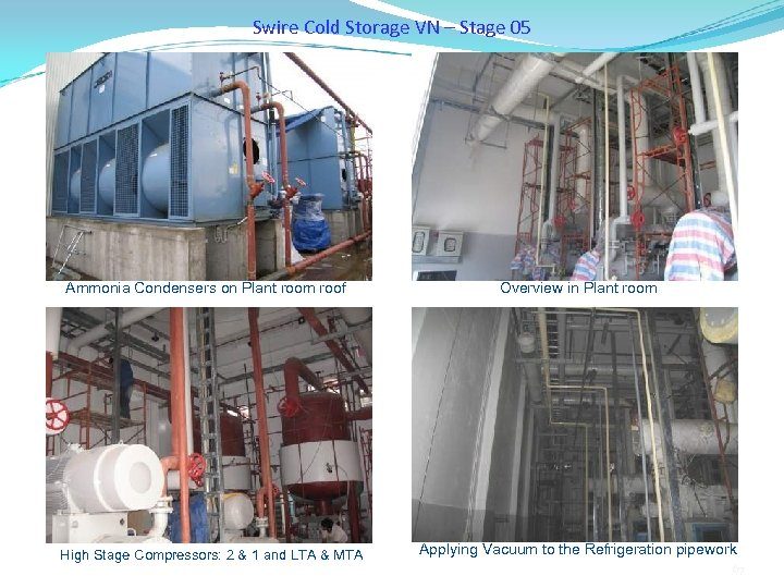 Swire Cold Storage VN – Stage 05 Ammonia Condensers on Plant room roof High