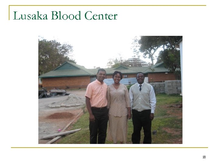Lusaka Blood Center 20