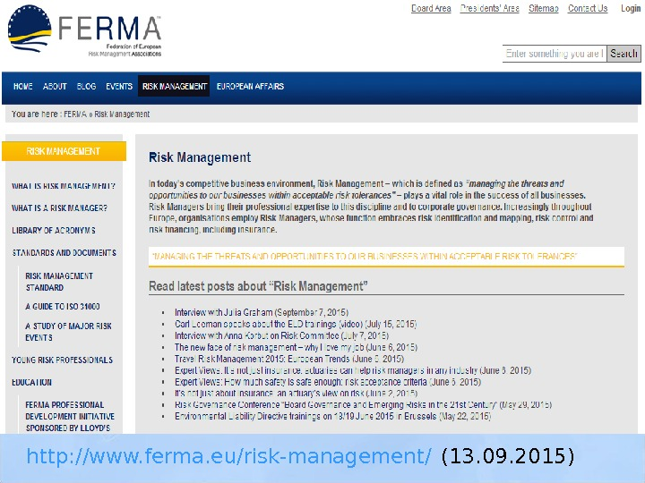 http: //www. ferma. eu/risk-management/ (13. 09. 2015)