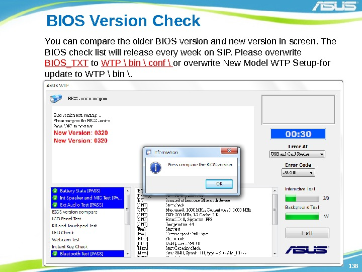 138138 BIOS Version Check You can compare the older BIOS version and new version