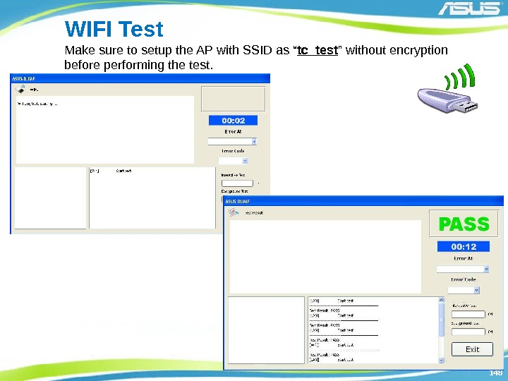"148148 WIFI Test Make sure to setup the AP with SSID as "" tc_test"