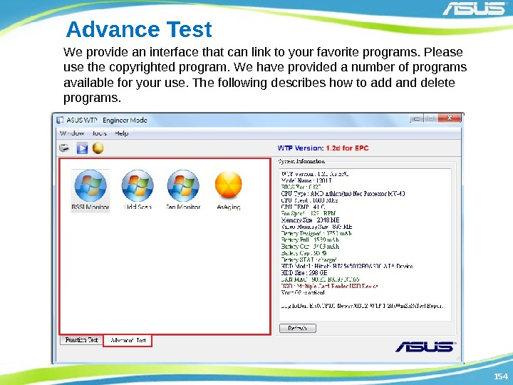 154154 Advance Test We provide an interface that can link to your favorite programs.