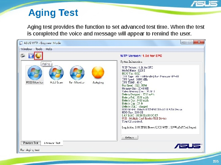 155155 Aging Test Aging test provides the function to set advanced test time. When