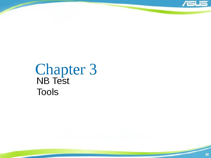 3030 Chapter 3 NB Test Tools