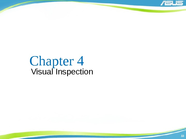 3333 Chapter 4 Visual Inspection