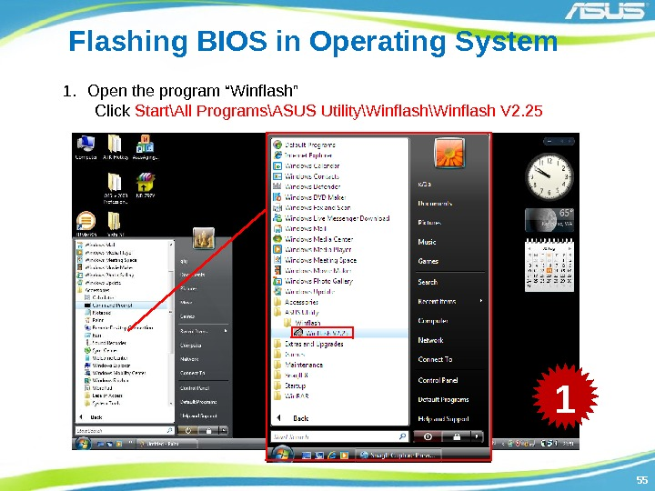 "5555 Flashing BIOS in Operating System 1. Open the program ""Winflash""   Click"