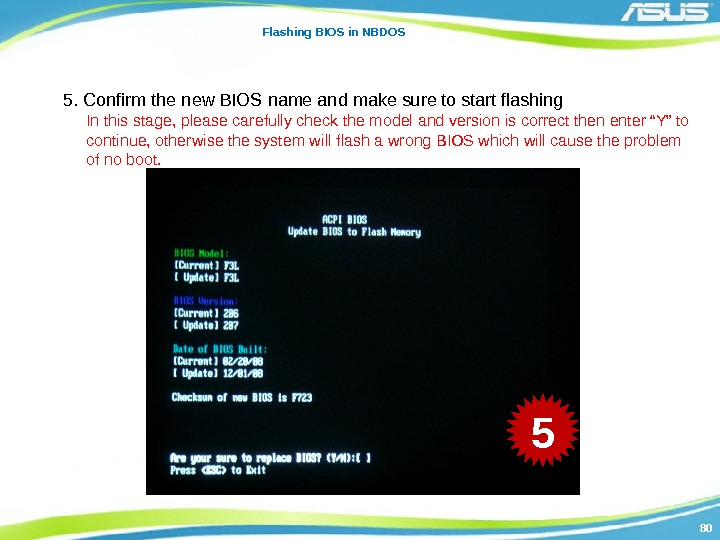 8080 Flashing BIOS in NBDOS 5. Confirm the new BIOS name and make sure
