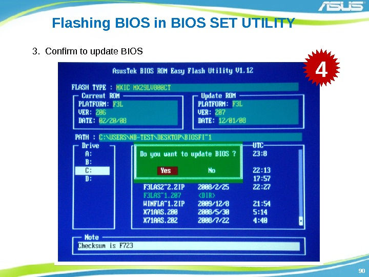 9090 Flashing BIOS in BIOS SET UTILITY 3.  Confirm to update BIOS 4