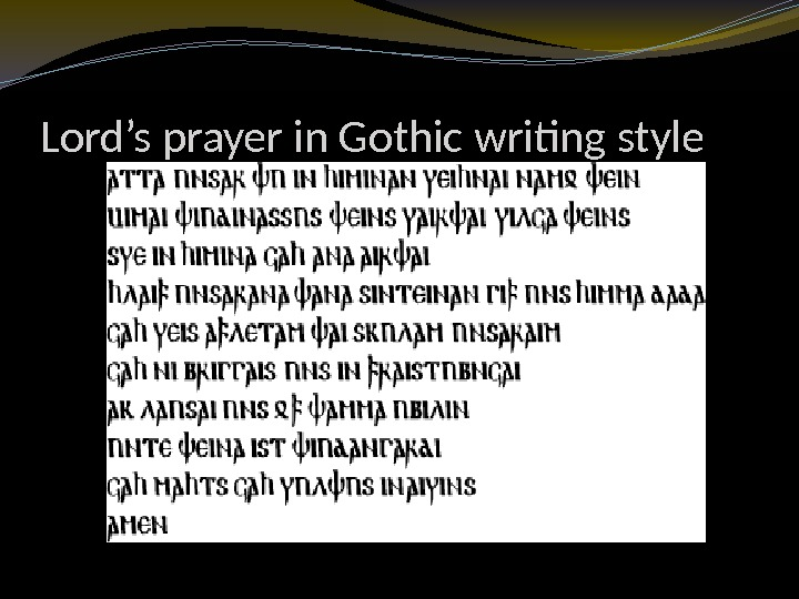 Lord's prayer in Gothic writing style
