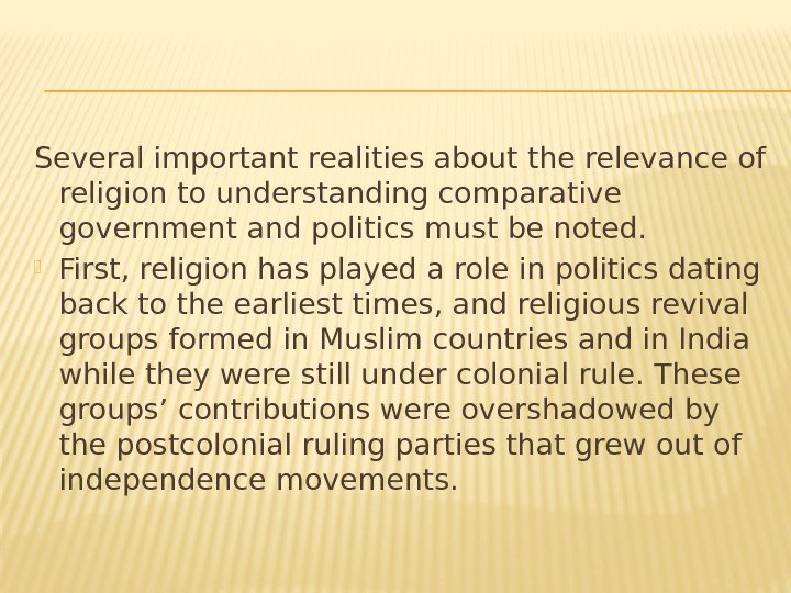Several important realities about the relevance of religion to understanding comparative government and politics