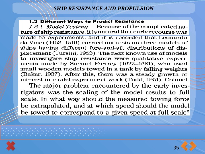 SHIP RESISTANCE AND PROPULSION 35