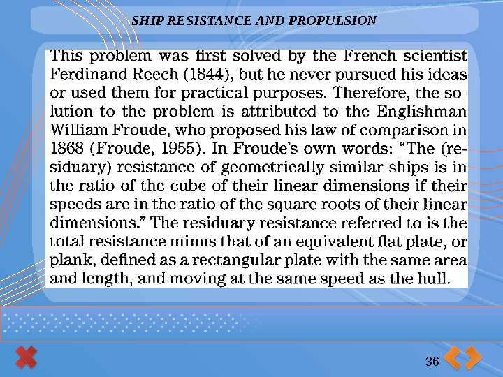 SHIP RESISTANCE AND PROPULSION 36
