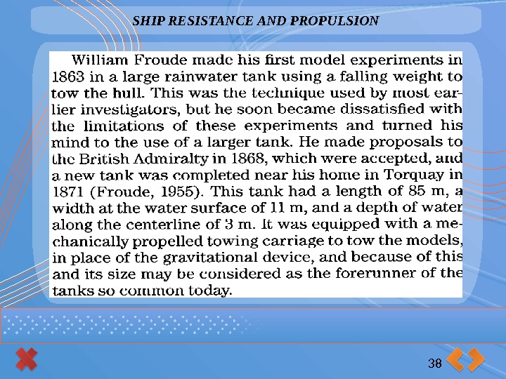 SHIP RESISTANCE AND PROPULSION 38