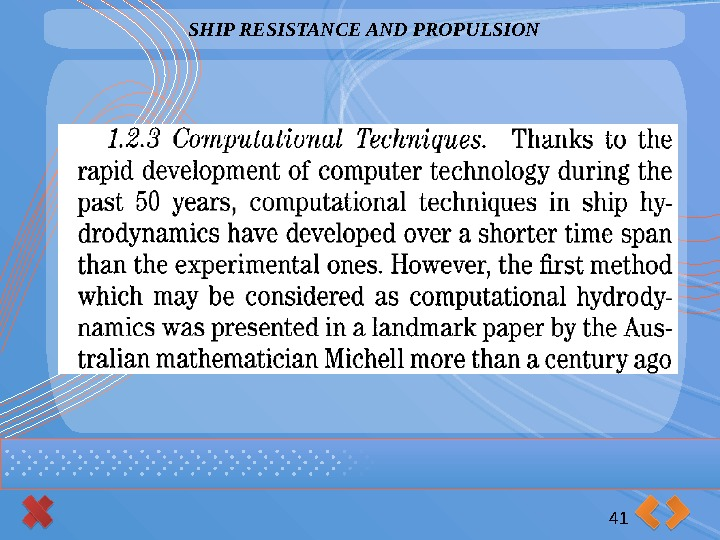 SHIP RESISTANCE AND PROPULSION 41