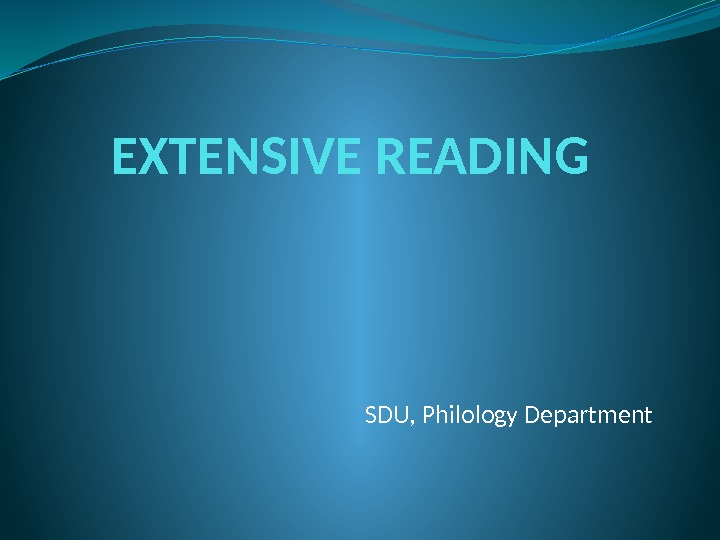 EXTENSIVE READING SDU, Philology Department