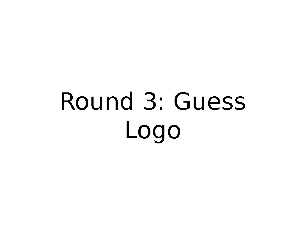 Round 3: Guess Logo