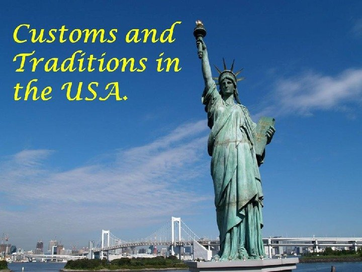 customs and traditions in the usa