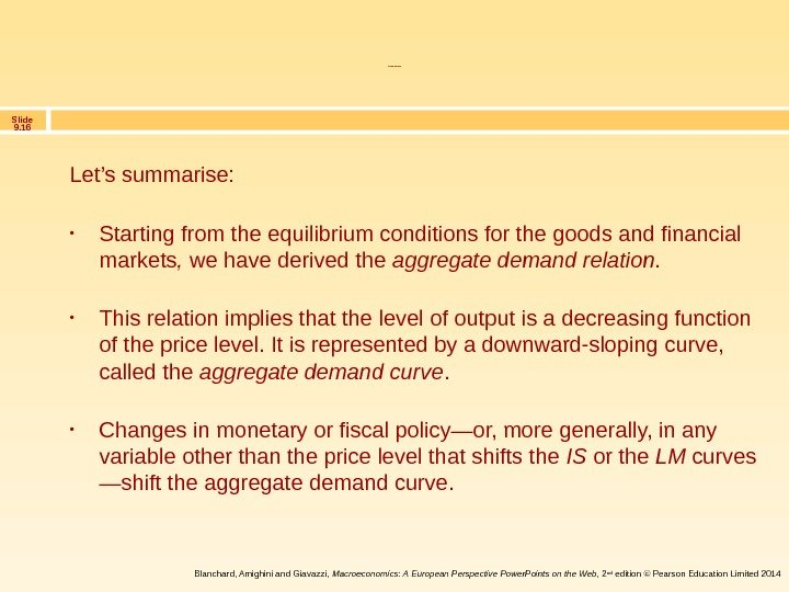 Slide 9. 16 Blanchard, Amighini and Giavazzi,  Macroeconomics: A European Perspective Power. Points on the