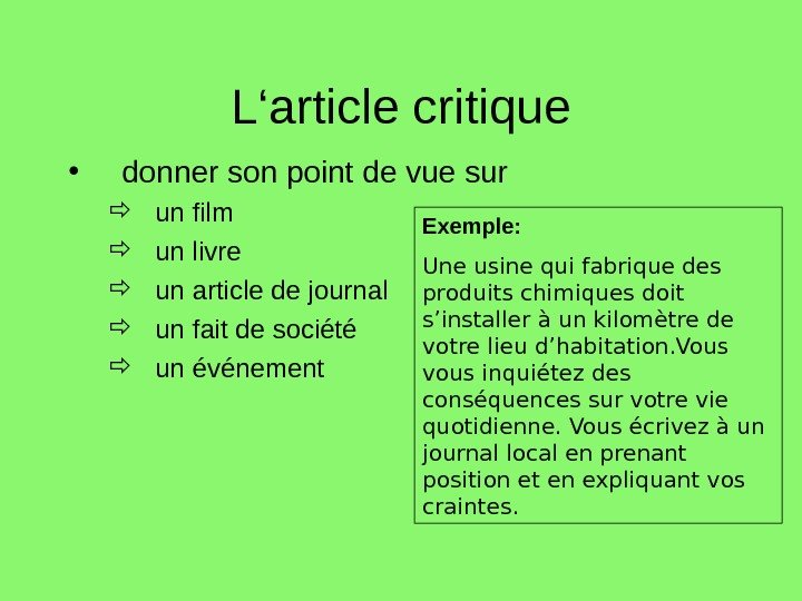 L'article critique • donner son point de vue sur  un film  un livre
