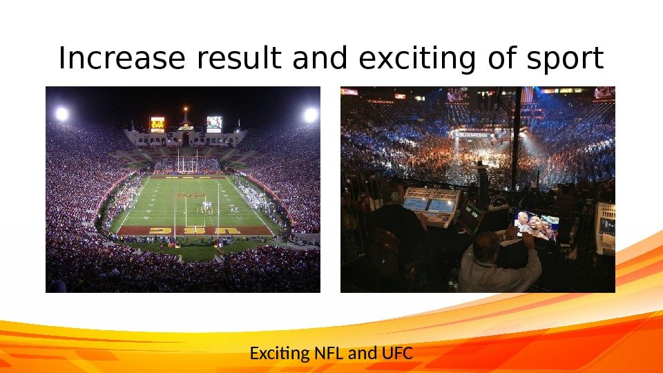 Increase result and exciting of sport Exciting NFL and UFC