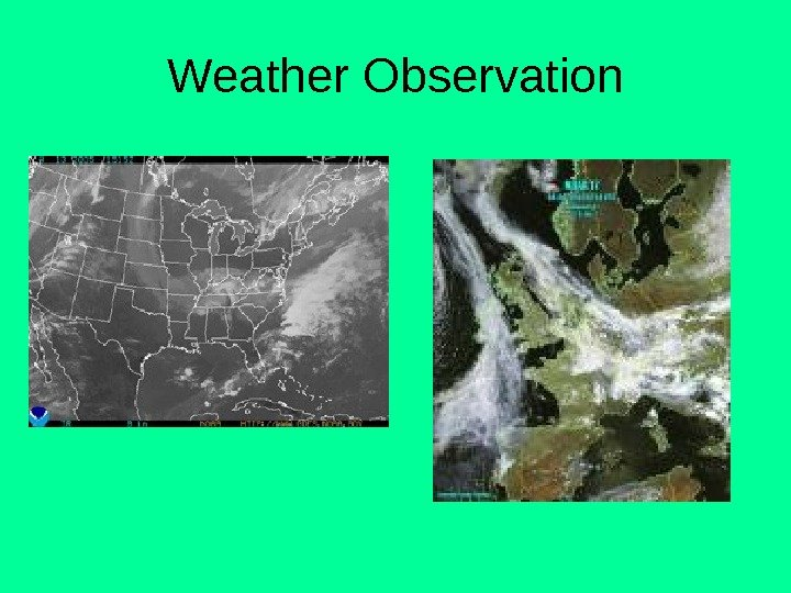 Weather Observation