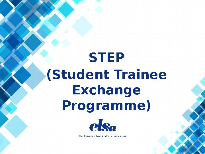 STEP (Student Trainee Exchange Programme)