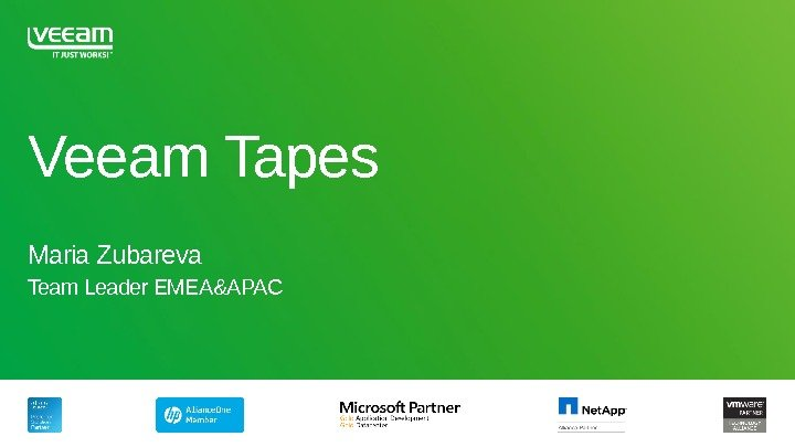 Veeam Tapes Maria Zubareva Team Leader EMEA&APAC