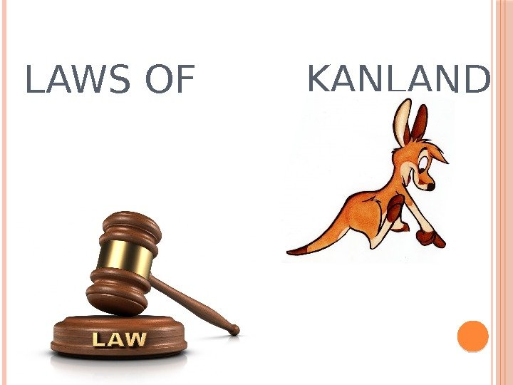LAWS OF KANLAND