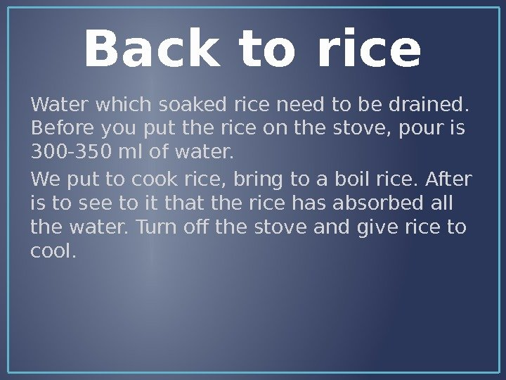 Back to rice Water which soaked rice need to be drained.  Before you put
