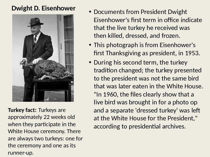Dwight D. Eisenhower • Documents from President Dwight Eisenhower's first term in office indicate that the