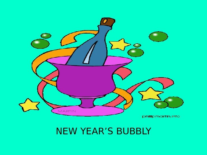 NEW YEAR'S BUBBLY