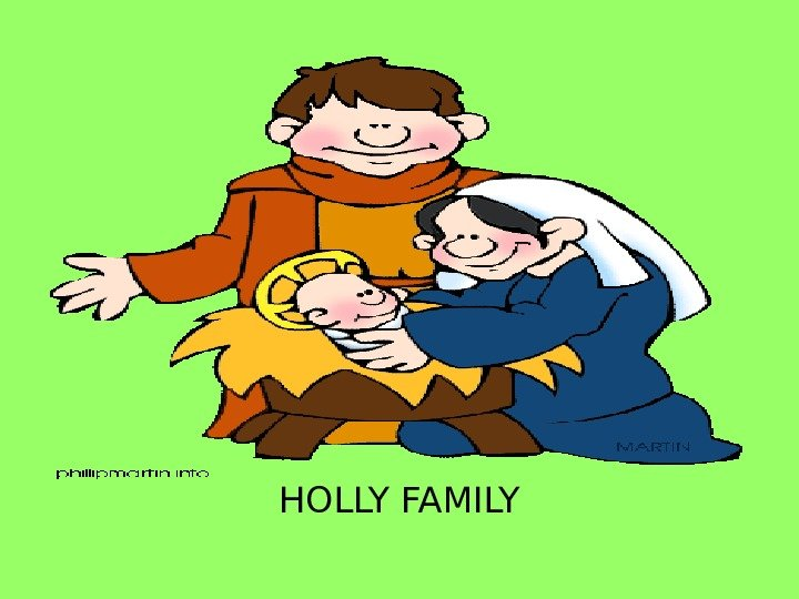 HOLLY FAMILY
