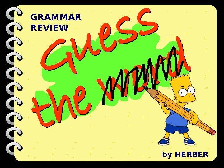 GRAMMAR REVIEW by HERBER