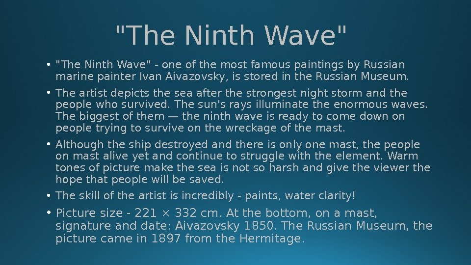 The Ninth Wave  • The Ninth Wave - one of the most famous paintings by