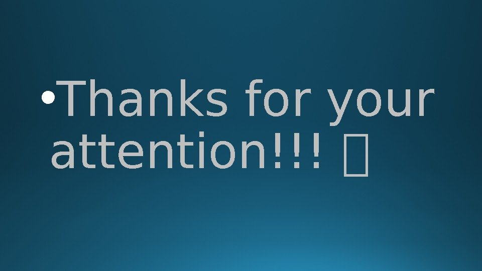 • Thanks for your attention!!!
