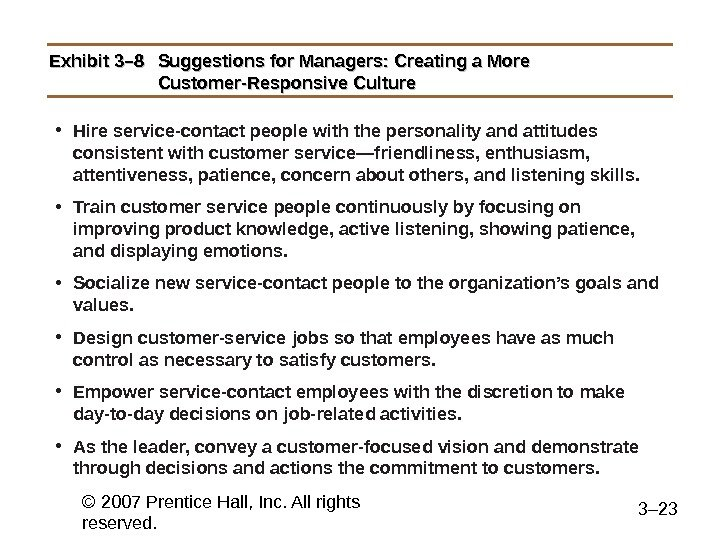 © 2007 Prentice Hall, Inc. All rights reserved. 3– 23 Exhibit 3– 8 Suggestions for Managers:
