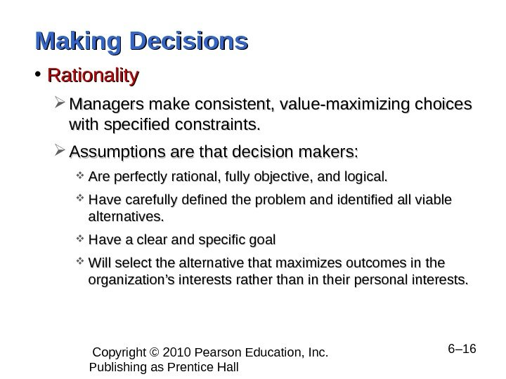 decision maker and the rational man Rational decision making - an overview of characteristics, limitations, and benefits.