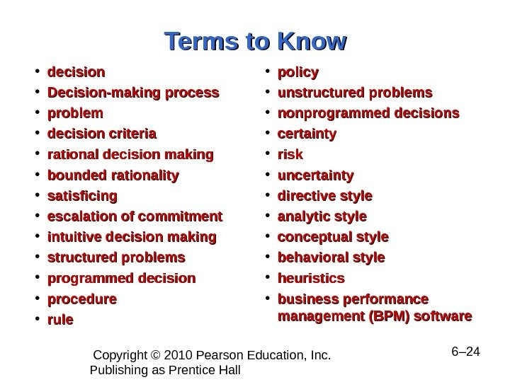 Copyright © 2010 Pearson Education, Inc.  Publishing as Prentice Hall  6– 24 Terms