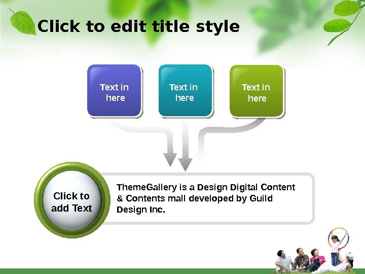 Click to edit title style Text in here Theme. Gallery is a Design Digital Content &