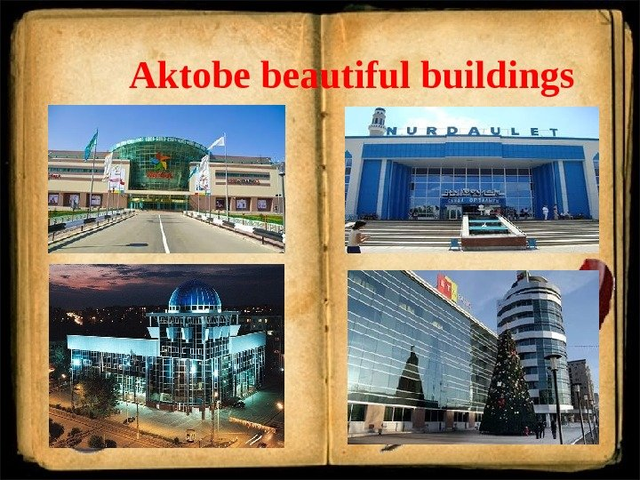 Aktobe beautiful buildings