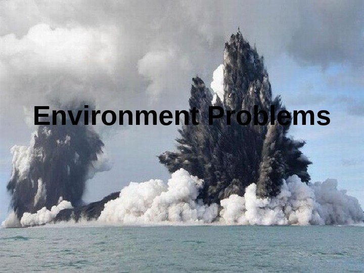 Environment Problems