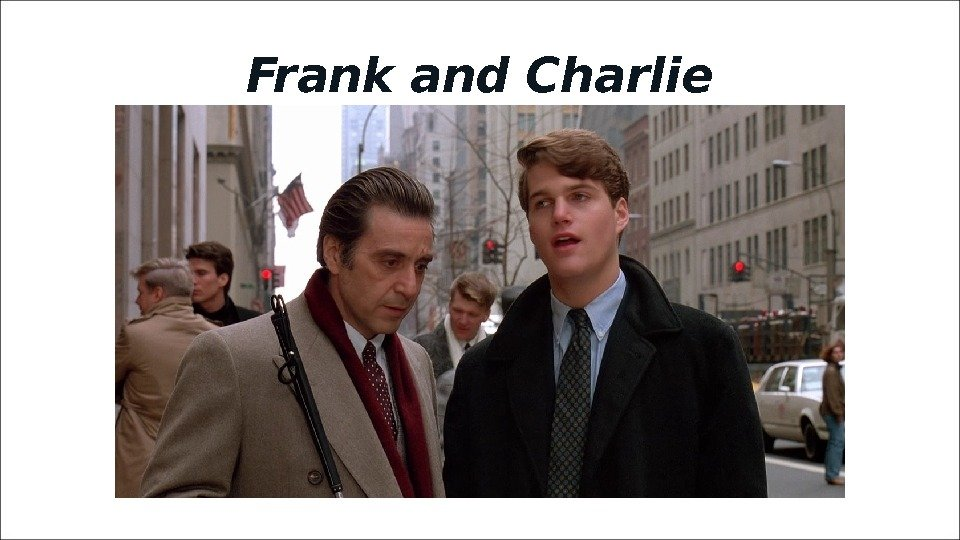 Frank and Charlie