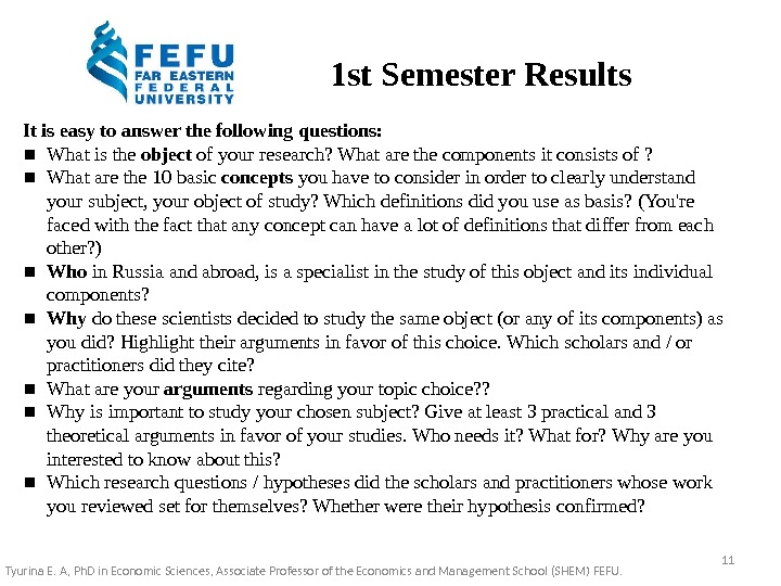 1 st Semester Results It is easy to answer the following questions: ▪ What