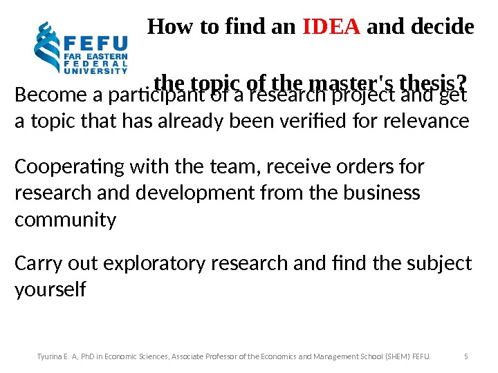 How to find an IDEA and decide the topic of the master's thesis? Become