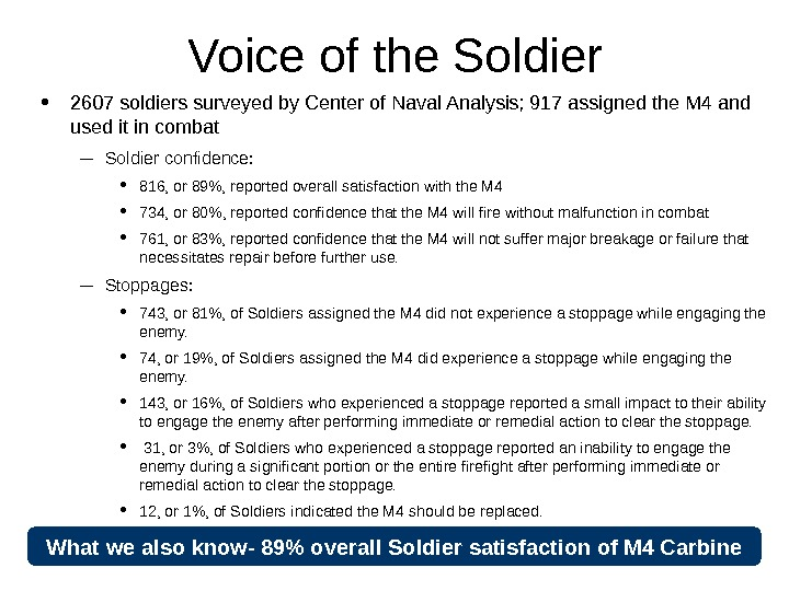 12 December 2007; 1255 hrs Version 3. 5 Voice of the Soldier •