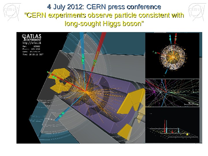 "4 July 2012: CERN press conference """" CERN experiments observe particle consistent with long-sought"