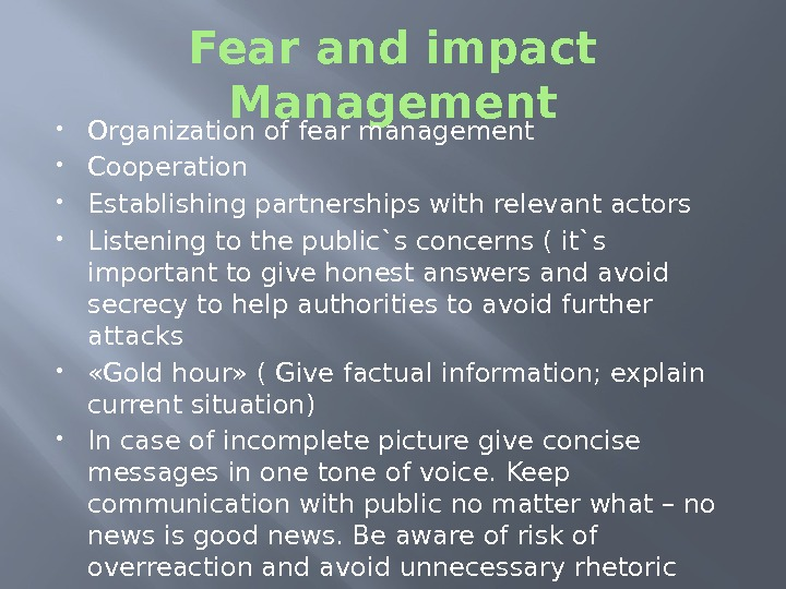 Fear and impact Management Organization of fear management Cooperation Establishing partnerships with relevant actors