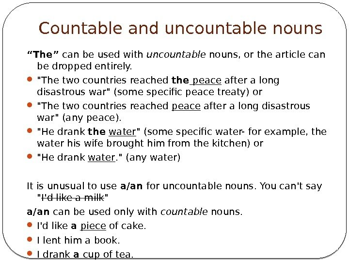 "Countable and uncountable nouns "" The"" can be used with uncountable nouns, or the"