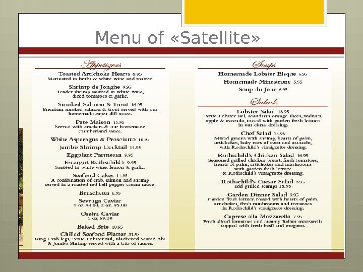 Menu of «Satellite»